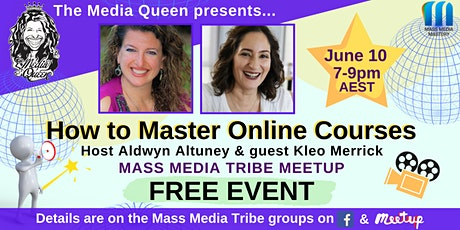 How to Master Online Courses - Mass Media Tribe Meetup tickets