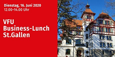 VFU Business-Lunch, St. Gallen, 16.06.2020