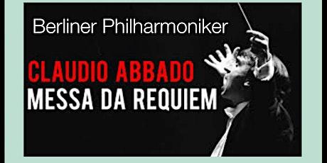 Claudio Abbado - Messa da Requiem biglietti