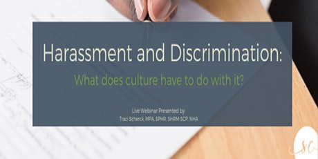 Harassment and Discrimination. What Does Culture Have To Do With It? tickets