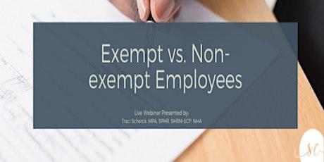 Exempt vs. Non-exempt Employees tickets