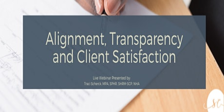Alignment, Transparency And Client Satisfaction tickets