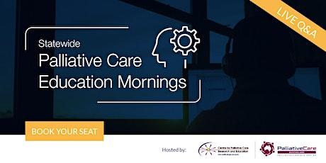 2020 Statewide Palliative Care Education Mornings Webinars tickets
