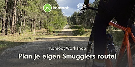 Smugglers' Path X Komoot: Plan je eigen Smugglers route! tickets