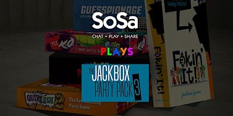 SoSa Plays - Jack Box Party! tickets
