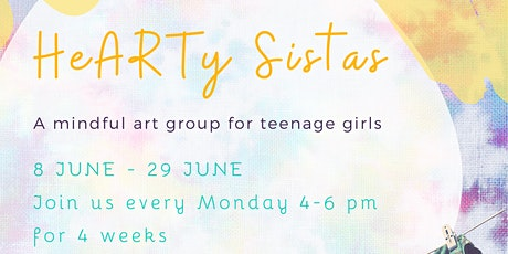 HeARTy Sistas - mindful art group for teenage girls tickets