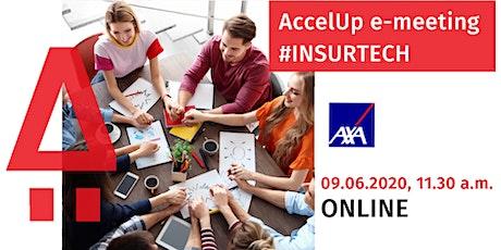 AccelUp x AXA Partners: e-meeting #insurtech tickets