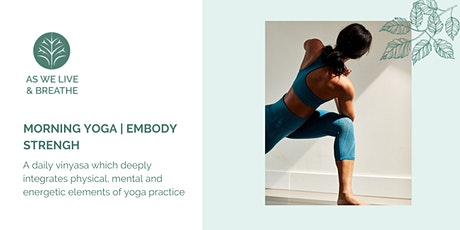 Online morning yoga: Embody Strength tickets