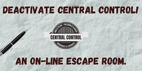 Deactivate Central Control! An on-line escape room. tickets
