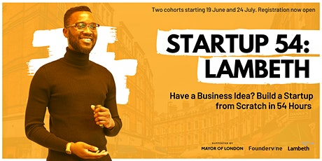 Startup 54: Lambeth - Build a Startup from Scratch in 54 Hours tickets