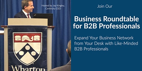 B2B Business Roundtable - Online Business Networking  | New York, NY tickets