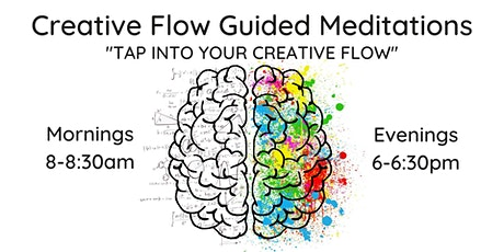 Creative Flow Dojo: Guided Meditations - Attuning Body & Mind for Wellbeing tickets