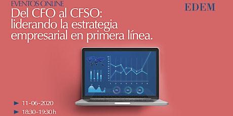 Del CFO al CFSO: liderando la estrategia empresarial en primera línea entradas