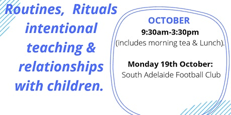 Routines & Rituals - Intentional teaching & Relationships with children tickets