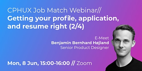 UX Webinar // Getting your profile, application and resume right (2/4) tickets