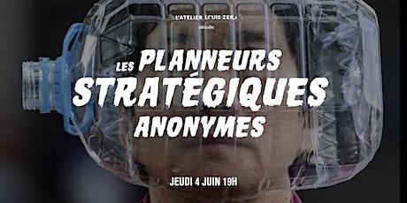 Les Planneurs Stratégiques Anonymes billets