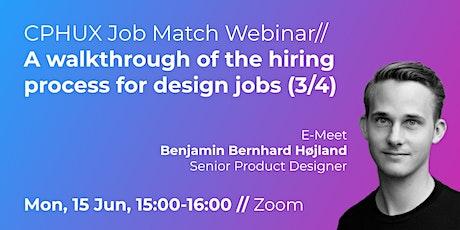 UX Webinar // A walkthrough of the hiring process for design jobs (3/4) tickets