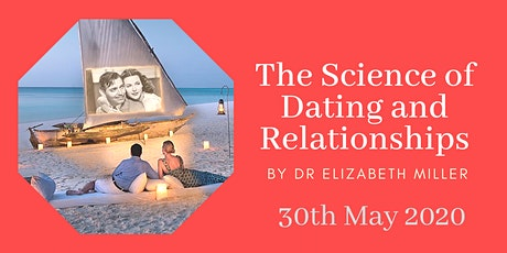 The Science of Dating and  Relationships tickets