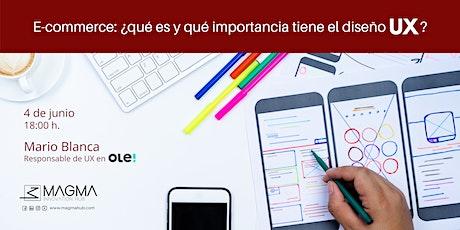 E-commerce: ¿qué es y qué importancia tiene el diseño UX? tickets