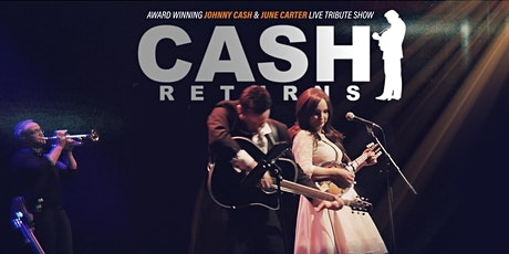 CASH RETURNS | The Johnny & June Story 2020 - Newry tickets