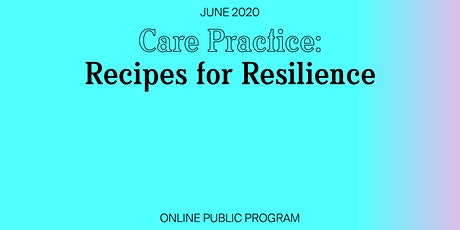 Care Practice: Recipes for Resilience Workshop tickets