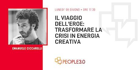 #PeopleWebinar IL VIAGGIO DELL'EROE da crisi a Energia Creativa biglietti