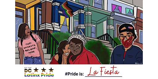 14th DC Latinx Pride Dance Party: La Fiesta En Casa