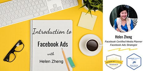 Introduction to Facebook Ads with Helen Zheng (Part 1) tickets