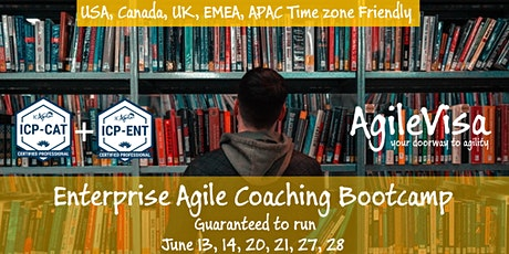 Guaranteed to run Enterprise Agile Coaching Bootcamp (ICP-CAT & ICP-ENT) tickets