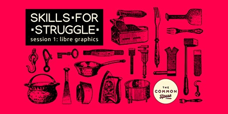 Skills for Struggle: Designing flyers and posters using free software tools tickets