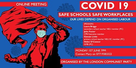 Covid 19:  Safe Schools, Safe Workplaces tickets