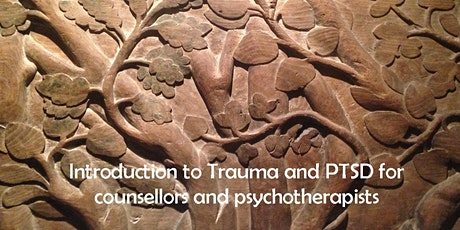 Introduction to Trauma and PTSD for Counsellors and Psychotherapists tickets