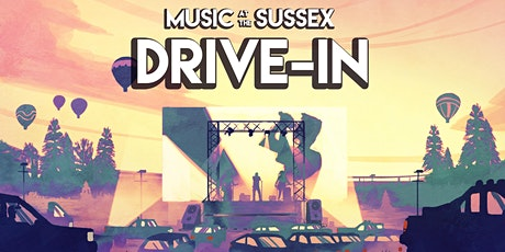 Music and Comedy at the Sussex Drive-In tickets