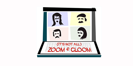 (It's Not All) Zoom and Gloom - a new play by Toby Hulse tickets