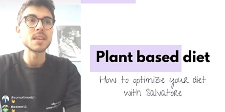 How to Optimize Your Nutrition With a Plant Based Diet tickets