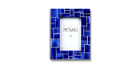 Make a Mosaic Picture Frame! Live Virtual Zoom Workshop with DIY Kit tickets