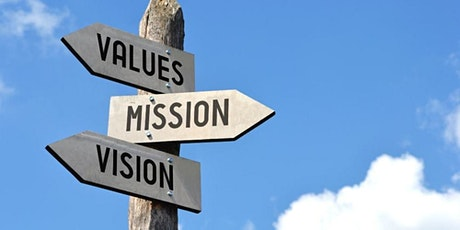 Leadership Masterclass: Establishing Your Vision and Values (1 of 12 sessions in a series) tickets