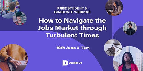 Careers & Crises: How to Navigate the Jobs Market through Turbulent Times tickets