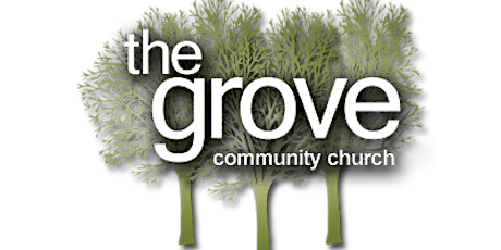 The Grove May 31st Worship Attendance tickets