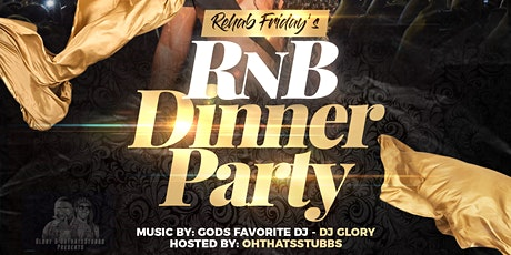 Rehab Fridays- RnB Dinner Party  tickets