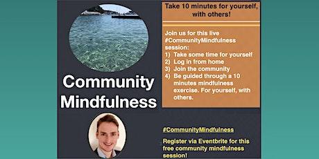 Community Mindfulness Together [ONLINE] tickets