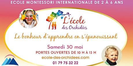 Porte Ouverte - Ecole Montessori des Orchidées : 30 mai 2020 billets