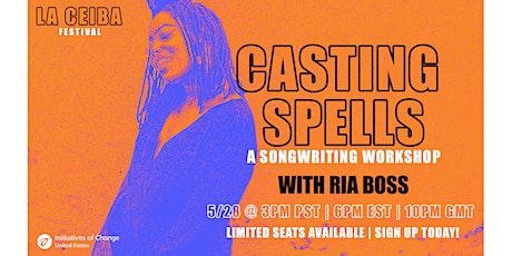 Casting Spells: A Songwriting Workshop with Ria Boss tickets