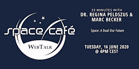 "Space Café WebTalk -  ""33 minutes with Dr. Regina Peldszus & Marc Becker"" tickets"