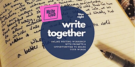 Write Together - Online creative writing workshop (Monday) tickets
