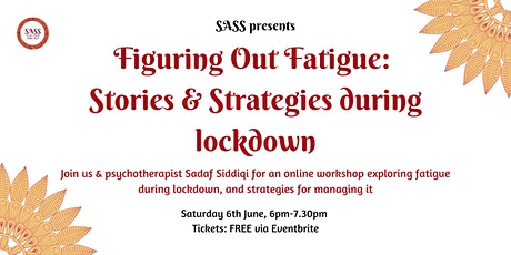 Figuring Out Fatigue: Stories & Strategies during  tickets