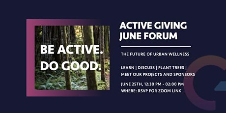 Active Giving  June Forum: The Future of Urban Wellness tickets