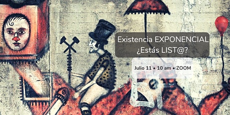 Existencia EXPONENCIAL. ¿Estás List@ Para un Cambio RADICAL? tickets