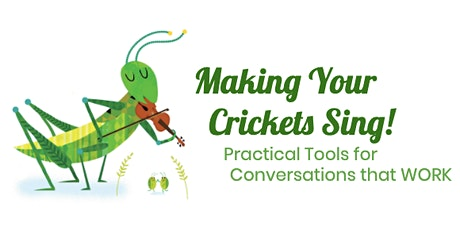 Making Your Crickets Sing! tickets