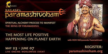 Spiritual Alchemy: Paramashivoham - Manifest The Cosmic Being (May-June) tickets